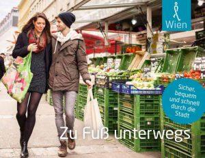 """Titelbild der Broschüre """"Zu Fuß unterwegs"""". Fotografiert von Stephan Doleschal am Wiener Brunnenmarkt."""
